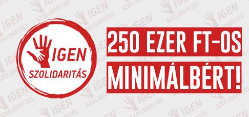 Az ISZOMM kitart a havi nettó 250.000 forintos minimálbér mellett